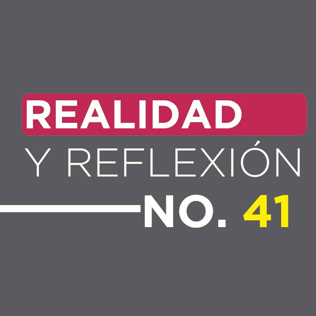 Realidad y Reflexión 41