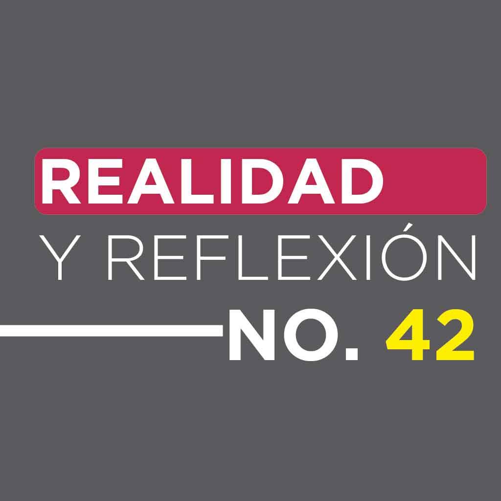 Realidad y Reflexión 42