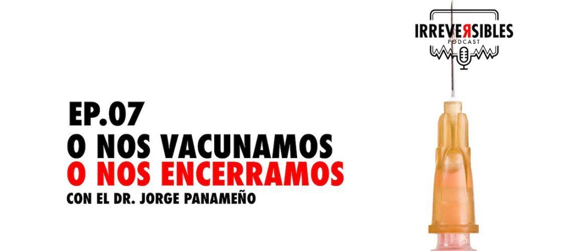 ep07_podcast_vacuna_encierro